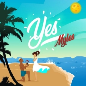 Tinny Ent. Presents: Myles – Yes (Prod. by Young John)